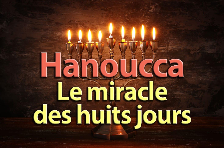 Photo of Hanoucca – Le miracle des huits jours