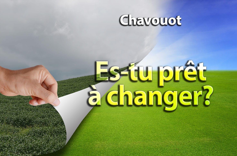 Photo of Chavouot – Es-tu prêt à changer ?