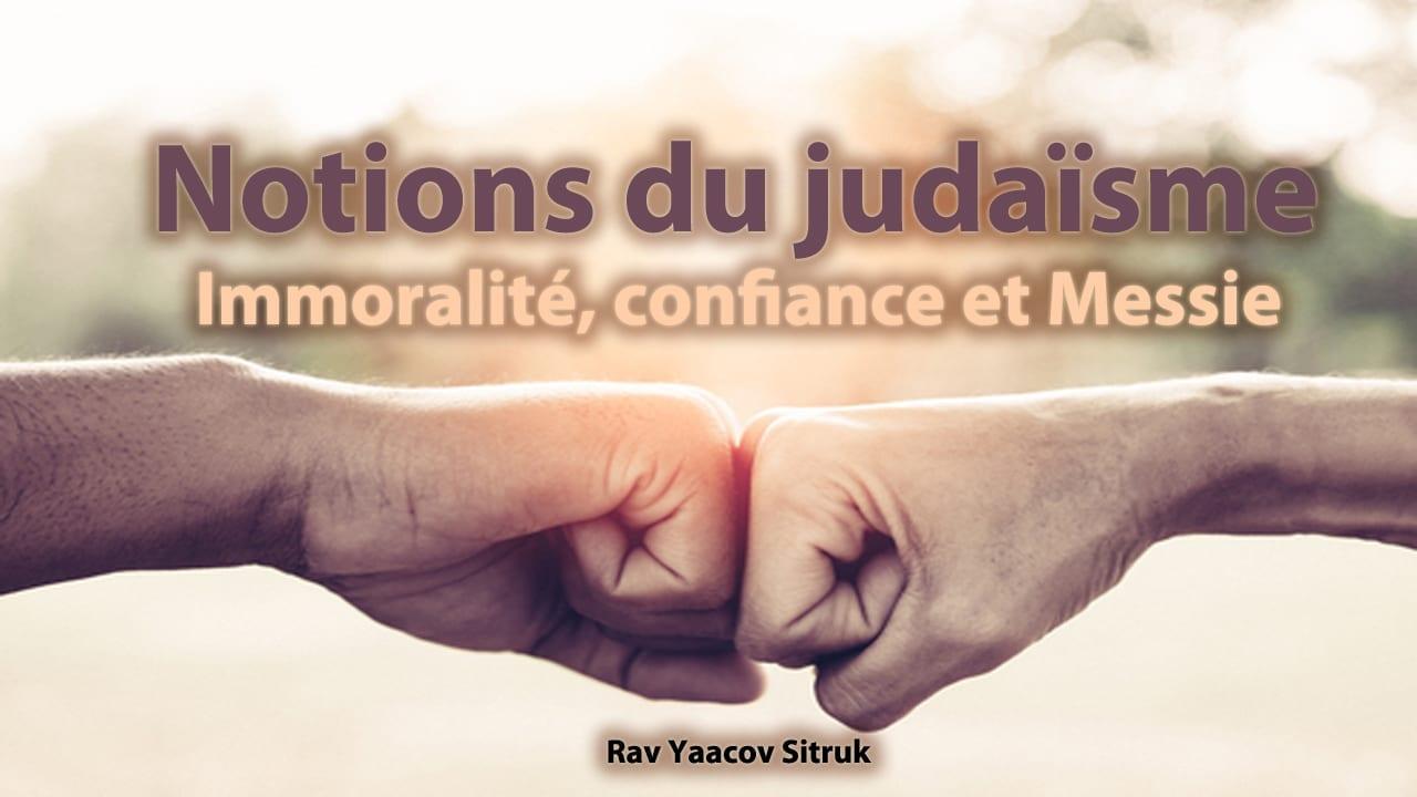 Photo of Immoralité, confiance et Messie