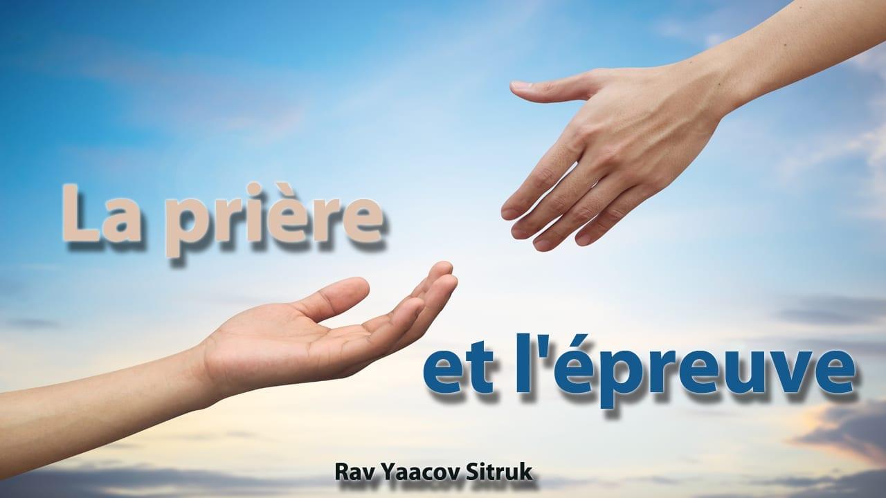 Photo of La prière et l'épreuve