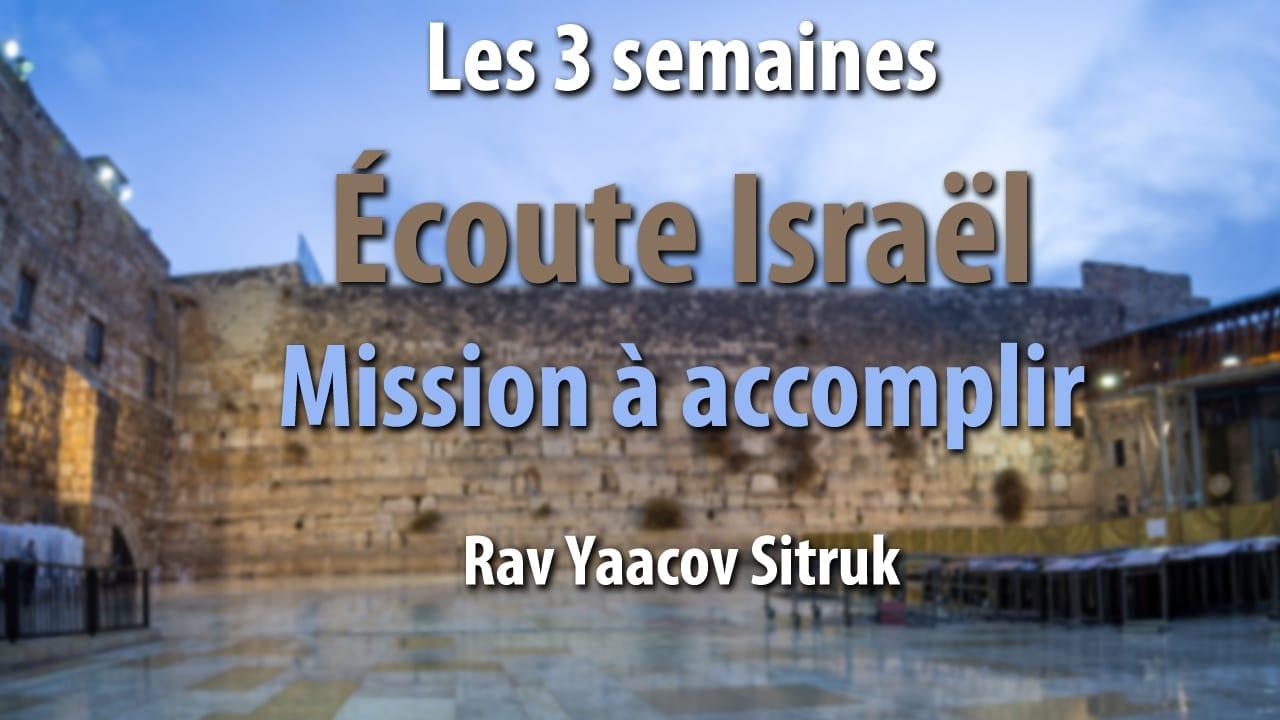 Photo of 'Écoute Israël' mission à accomplir