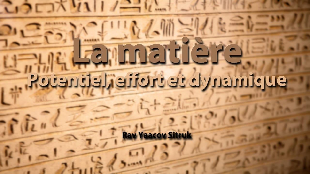 Photo of La matière – potentiel, effort et dynamique