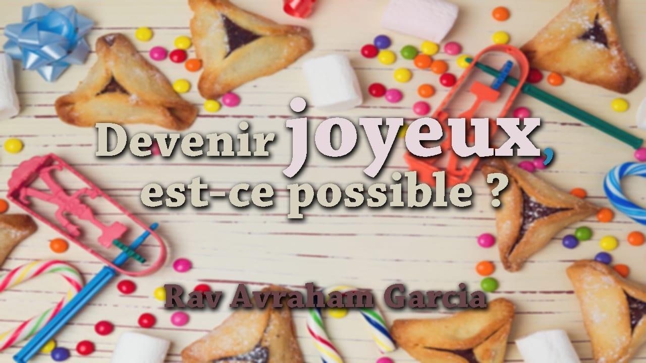 Photo of Devenir joyeux, est-ce possible ?