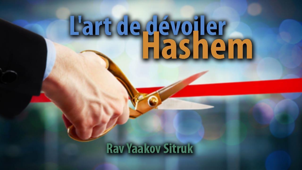 Photo of L'art de dévoiler Hachem