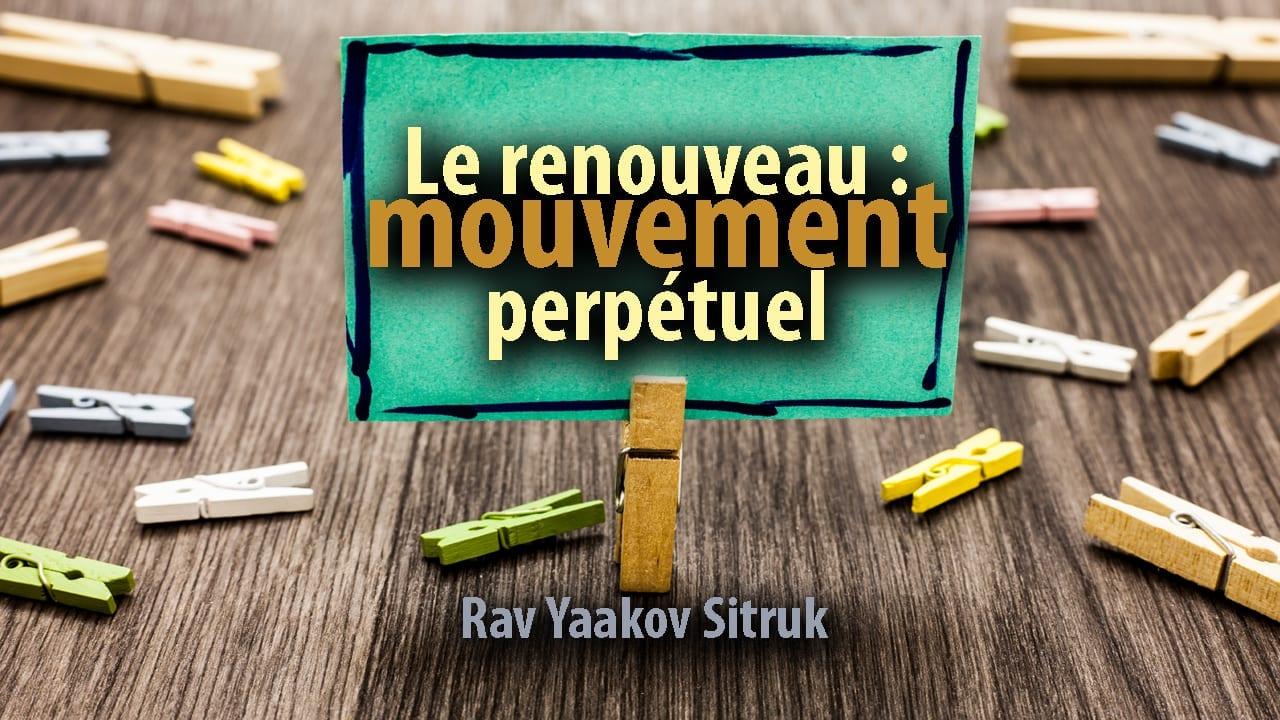 Photo of Le renouveau, mouvement perpétuel